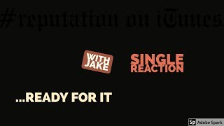 Single Theory: ...Ready For It - Taylor Swift