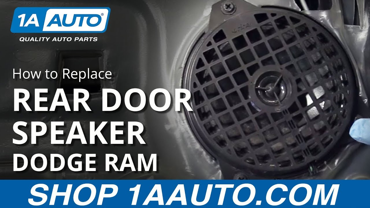 how to install replace rear door speaker 2002 08 dodge ram buy quality auto parts at 1aauto com [ 1280 x 720 Pixel ]