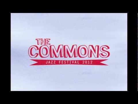 The Commons Jazz Festival + Augusta ArtWalk - 2012