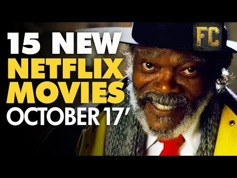 15 New Movies on Netflix in October  Best Movies to Watch on Netflix This Month  Flick Connection