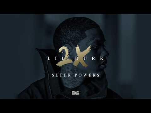 11. Lil Durk - Super Powers (Audio Official) (LilDurk2x)