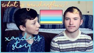 Xander's Trans Journey / What is Genderflux? | ChandlerNWilson
