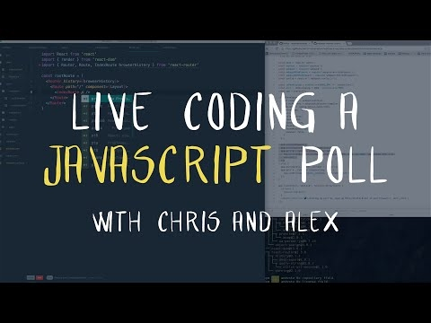 [Vue JS Tutorials] Live Coding a JavaScript Poll App with Chris and Alex (2/2) - Tutorial