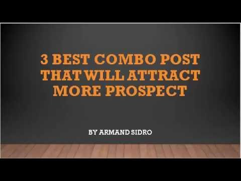 3 Best Combo  Post that will Attract Prospect