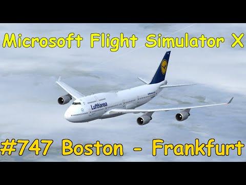 Let's Play Microsoft Flight Simulator X Teil 747 Boston - Frankfurt [5/5] Boeing 747 | Liongamer1