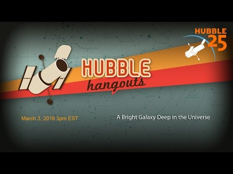 A Bright Galaxy Deep in the Universe | Hubble Hangout