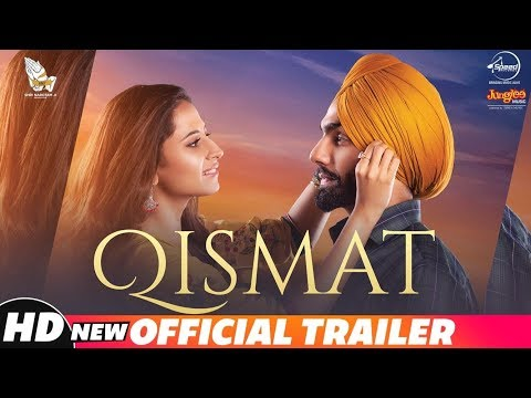 Qismat Official Trailer Ammy Virk Sargun Mehta Releasing 21st September 2018