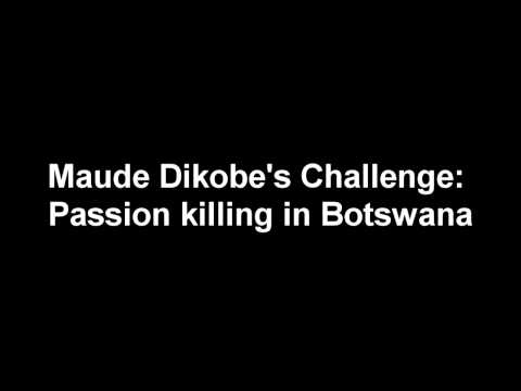 Maude Dikobe's Challenge (audio): Passion killing in Botswana