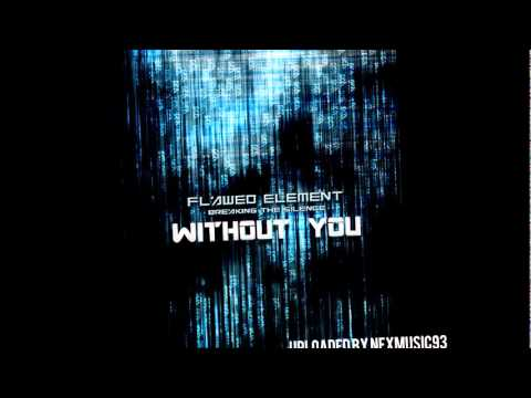 Flawed Element - Without You (2011)
