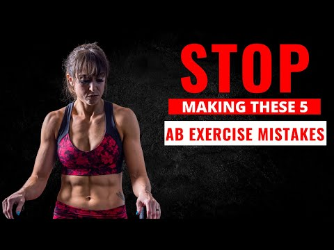 Top 5 WORST Ab Exercise Mistakes (And How To FIX Them)
