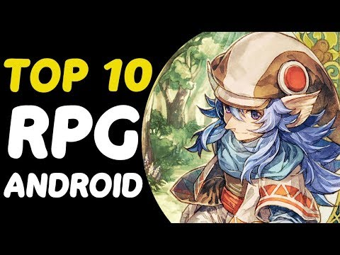Top 10 Best Android RPGs 2017 | Best Of The Best