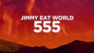 Jimmy Eat World - 555 (Lyrics Video) | Nabis Lyrics