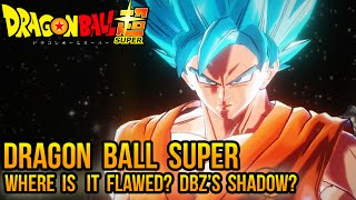 Dragon Ball Super: Will it surpass Dragon Ball Z!? Where is it FLAWED?