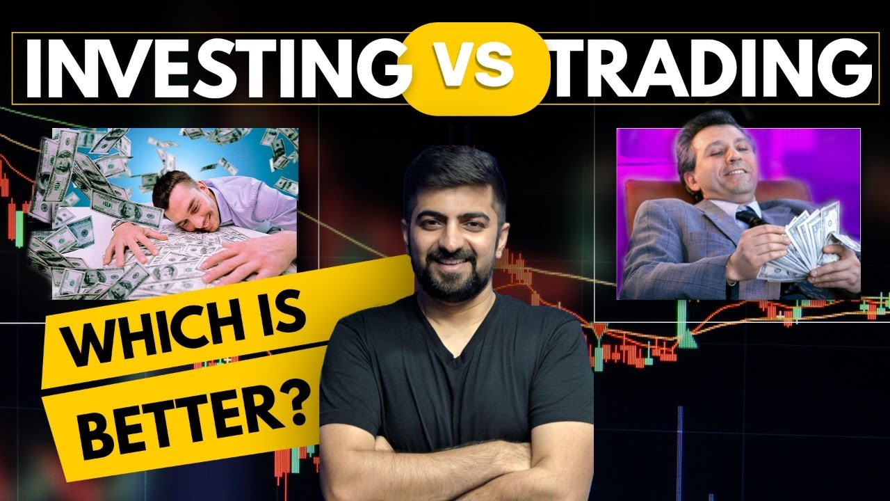 Trading v/s Investing (2021)   Which Is Better & Why?   क्या मैं Trading के सख्त खिलाफ हूँ?