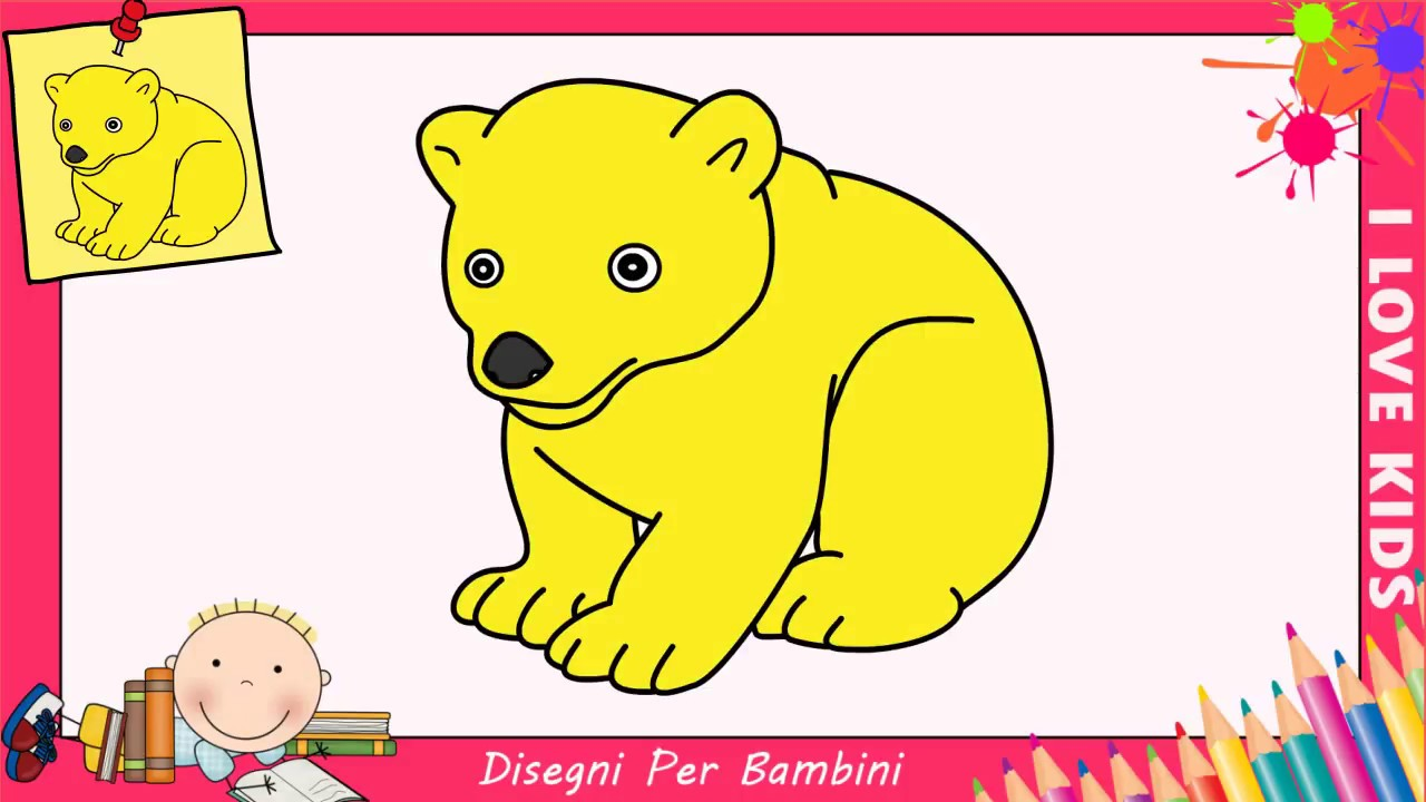Disegni Di Orsi Facili Per Bambini Come Disegnare Un Orso Passo