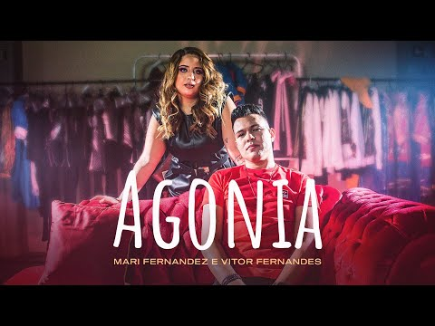 Mari Fernandez – Agonia (part. Vitor Fernandes)