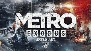 🔥 METRO EXODUS -  Train In The Future | SPEED-ART (timelapse) Photoshop by Pavel Bond