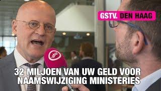 GSTV. Naamswijzigingen ministeries kosten u 32 miljoen