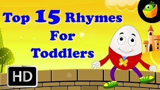 Top 15 Hit Songs For Toddlers | Collection Of Cartoon/Animated English Nursery Rhymes For Kids