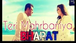 Teri Meherbaniyan Bharat movie new video song Salman Khan Katrina Kaif Hamza Imran Khan Bollywood