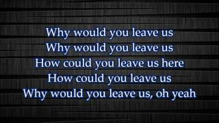 NF How Could You Leave Us Lyrics Video