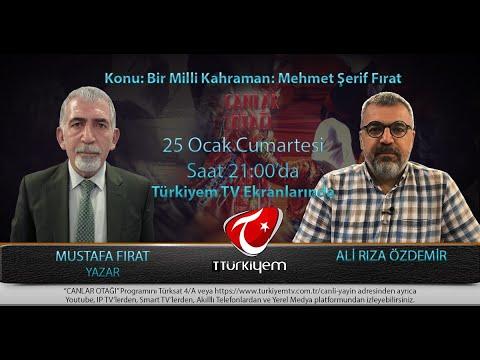 ALİ RIZA ÖZDEMİR Ile CANLAR OTAĞI/13, 25.1.2020, Konuk: MUSTAFA FIRAT, Konu: MEHMET ŞERİF FIRAT.