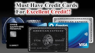 6 Must Have Credit Cards | Scores above 750