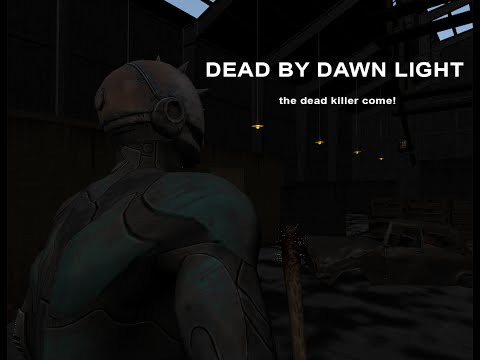 Dead By Dawn Light Online