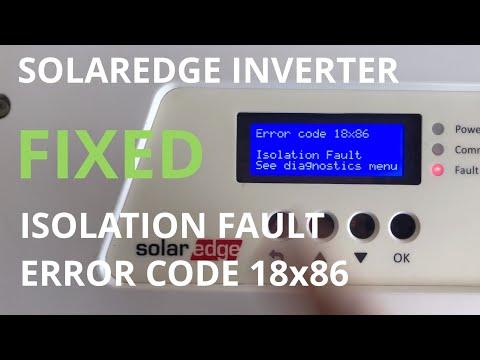 Solaredge Inverter ISOLATION FAULT 18x86 issue  [SOLVED