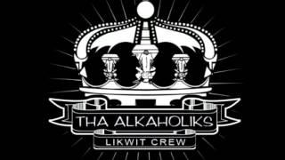 Cali Kings - Tha Alkaholiks A.K.A. Likwit All-Stars