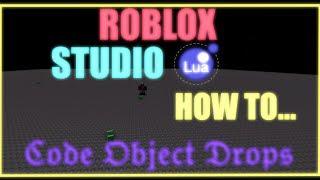 [ROBLOX Studio] - Comment - Code Object Drops