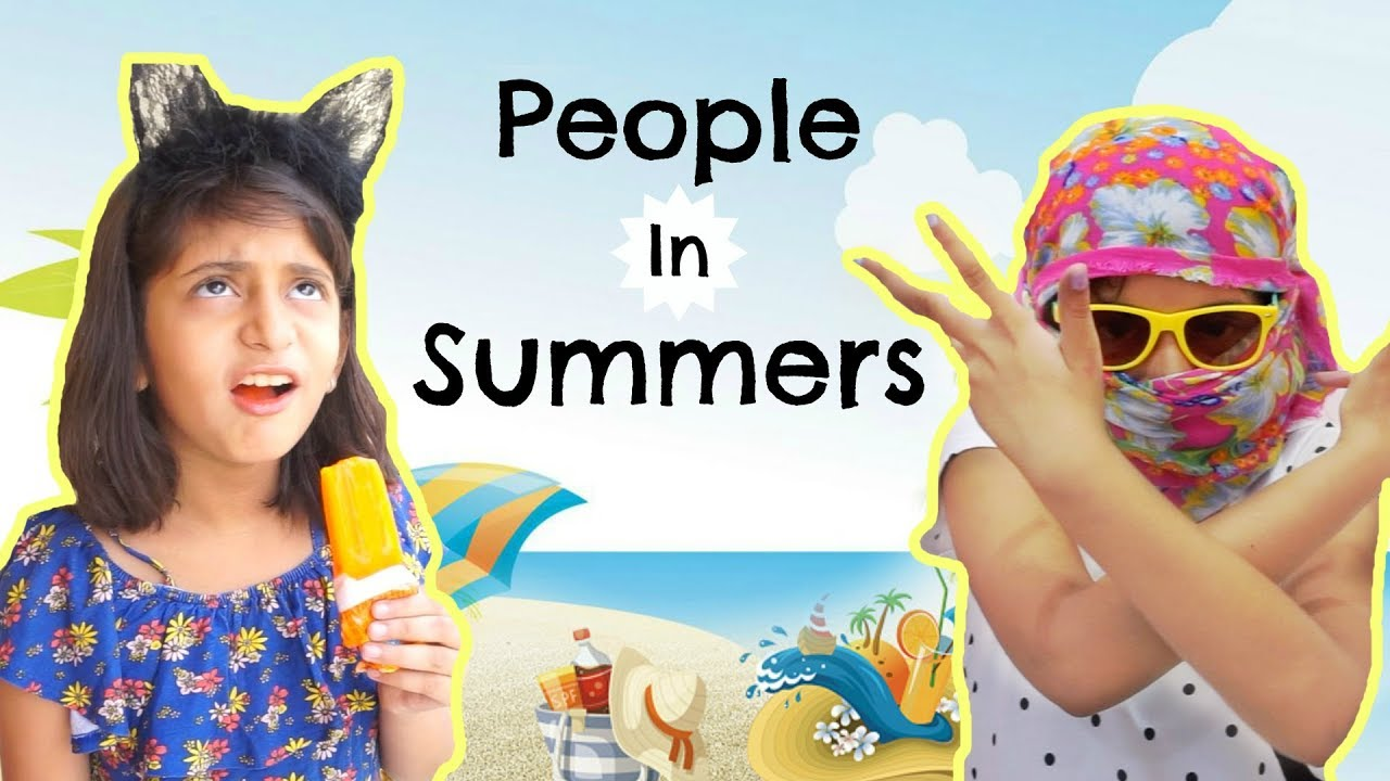 Types of People In SUMMERS      #Sketch #Fun #MyMissAnand