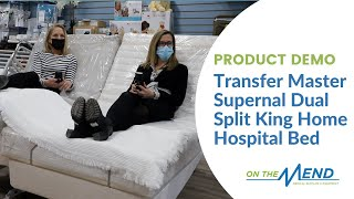 Product Demo: Transfer Master Supernal Dual Split King Home Hospital Bed