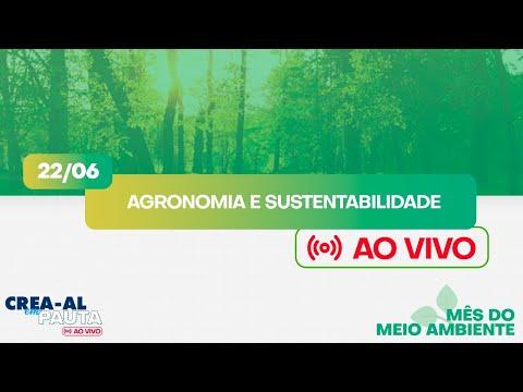 Agronomia e Sustentabilidade - MÊS DO MEIO AMBIENTE