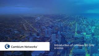 Webinar: Cambium Networks' 60 GHz Solutions for the Service Provider Market