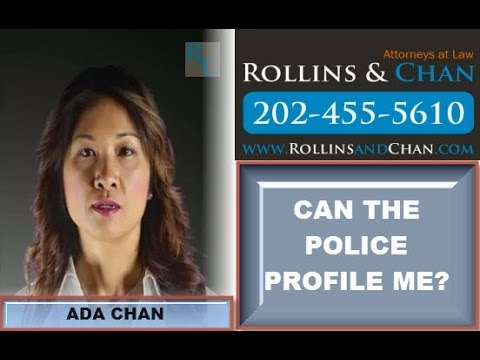 DC Criminal Lawyer - Ada Chan discusses Profiling by the police - 202-455-5610