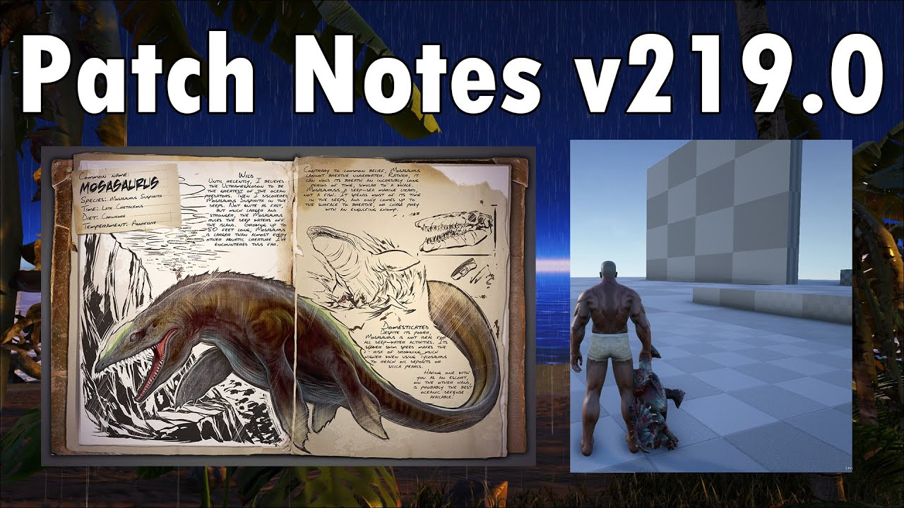 Ark survival evolved patch notes - Ark Survival Evolved Patch Notes V219 0 Baby Dinos Mosasaurus Youtube