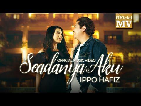 Download (OST Seadanya Aku) Ippo Hafiz - Seadanya Aku (Official Music Video)