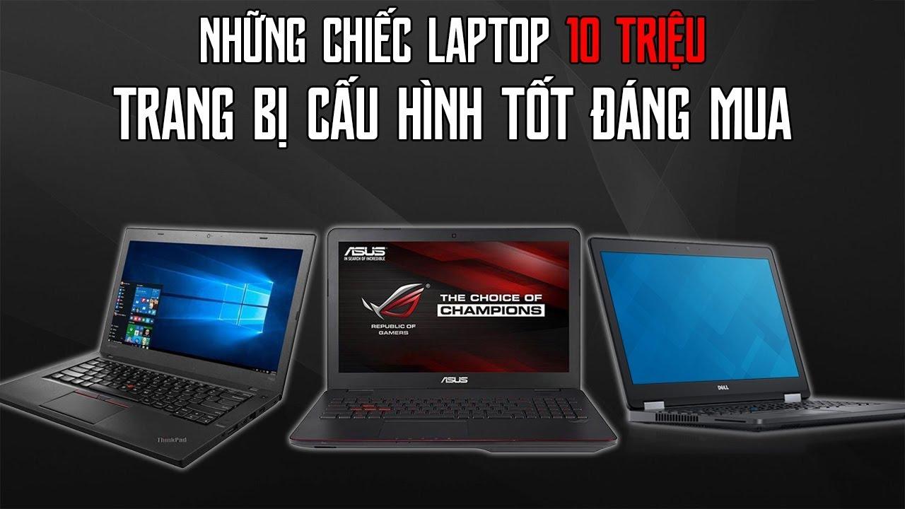 Top Laptop Giá 8 Đến 10 Triệu Ngon Nhất
