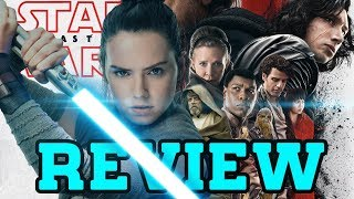Star Wars: The Last Jedi - Movie Review (with Spoilers)