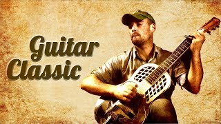 Độc Tấu Guitar Hay Nhất Thế Giới - Best of Classic Guitar Solo Playlist!
