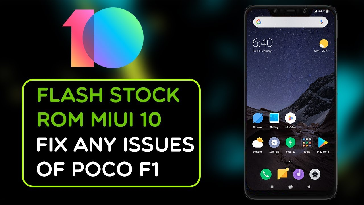 POCOPHONE F1 – HOW TO INSTALL STOCK ROM MIUI 10 GLOBAL ROM || FASTBOOT ROM || FIX ANY ISSUES OF POCO