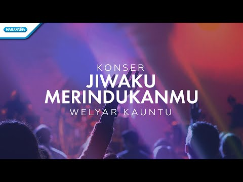 Jiwaku MerindukanMu - Konser Worship  Welyar Kauntu (Video)
