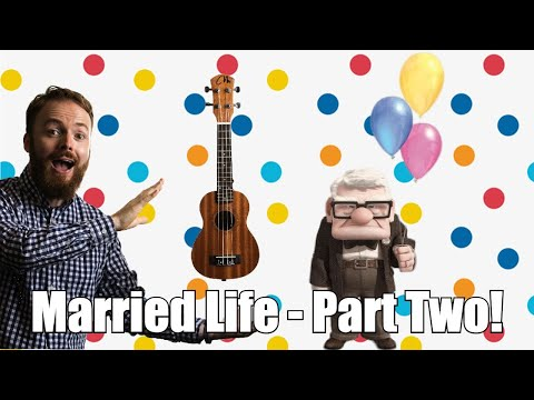 Married Life Ukulele Tutorial - PART TWO! (