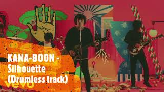 KANA BOON - Silhouette (drumless track)