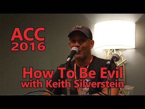 ACC 2016 Keith Silverstein How To Be Evil With Voice Acting