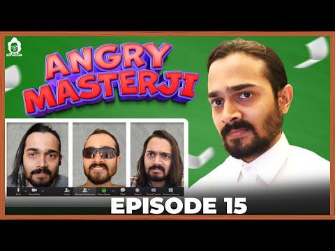 bb-ki-vines--|-angry-masterji--part-15-|
