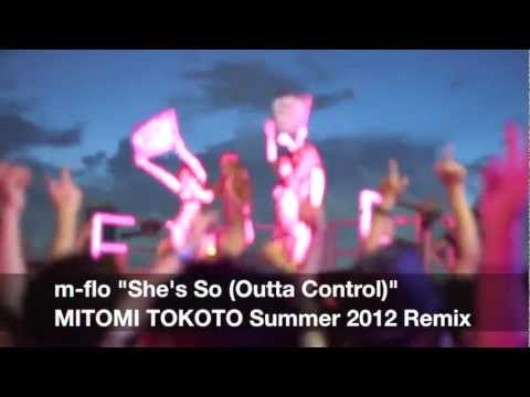 """m-flo """"She's So"""" MITOMI TOKOTO Thanks for Summer 2012 REMIX"""