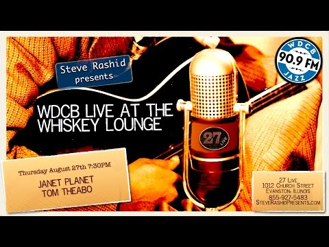 Live at the Whiskey Lounge - Janet Planet & Tom Theabo