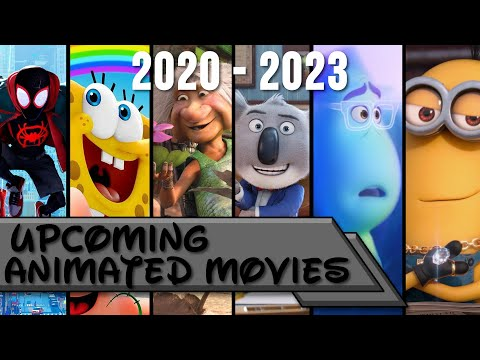 Upcoming Animated Movies 2020-2023 (COVID-19 CHANGES)